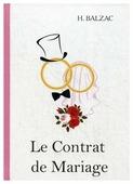 """Balzac H. """"Le Contrat de Mariage"""""""