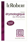 """Picoche Jacqueline """"Dictionnaire étymologique du français"""""""