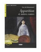 """Maupassant Guy de """"Lire et s'entraîner B1 Apparition et autres contes + CD"""""""