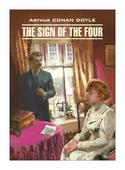 """Дойл А.К. """"Знак Четырех. Книга для чтения на английском языке (неадаптированный текст)"""""""
