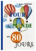 """Verne J. """"Le Tour Du Monde En 80 Jours"""""""