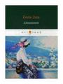 "Zola Emile ""L'Assommoir"""