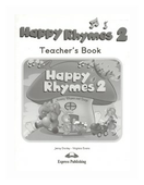 Happy Rhymes 2. Teacher's Book