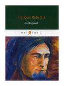 "Rabelais Francois ""Pantagruel"""