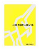 "Яковлева У. ""IND Architects. Architectural Bureau"""