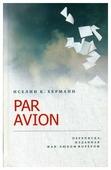 """Иселин К. Херманн """"Par Avion"""""""